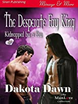 The Desperate Fay King