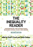 img - for The Inequality Reader: Contemporary and Foundational Readings in Race, Class, and Gender book / textbook / text book