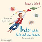 Hector und die Suche nach dem Paradies | François Lelord