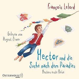 Hector und die Suche nach dem Paradies Hörbuch