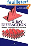 X-Ray Diffraction: Modern Experimenta...