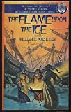 The Flame upon the Ice (034531137X) by Forstchen, William R.