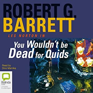 You Wouldn't Be Dead for Quids | [Robert G. Barrett]