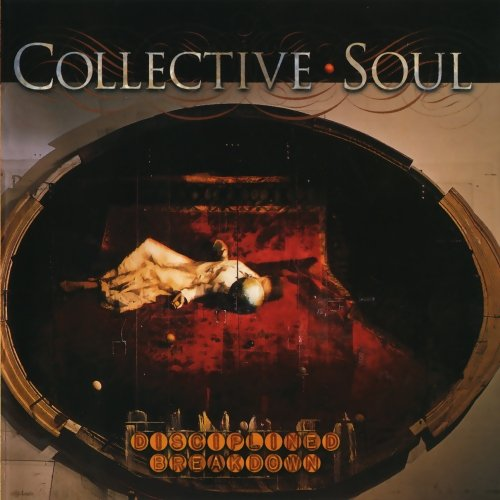 Click here to buy Disciplined Breakdown by Collective Soul.