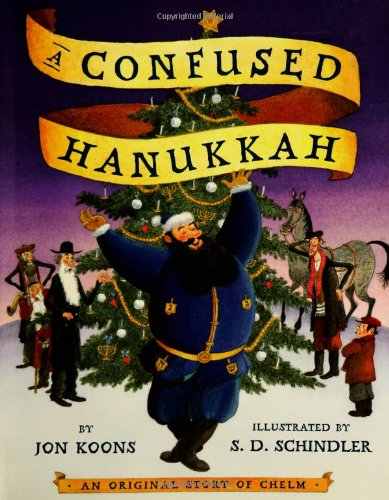 A Confused Hanukkah: An Original Story of Chelm