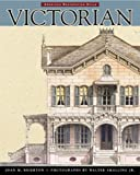 img - for Victorian: American Restoration Style by Joan M. Brierton (1999) Paperback book / textbook / text book