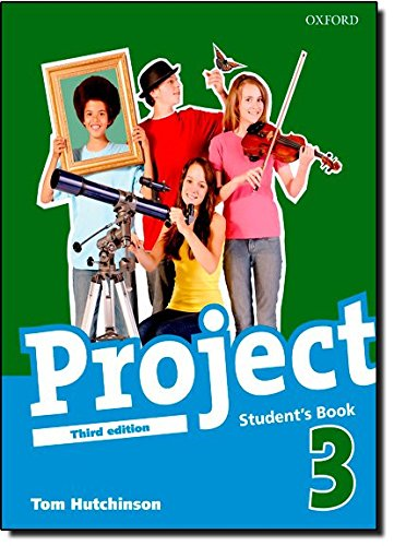 Project. Student's book. Per la Scuola media: Project 3: Student's Book 3rd Edition (Project Third Edition)