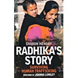 Radhika's Story: Surviving Human Traffickingby Sharon Hendry
