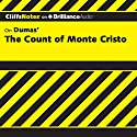 The Count of Monte Cristo: CliffsNotes (       UNABRIDGED) by James L. Roberts Narrated by Dan John Miller