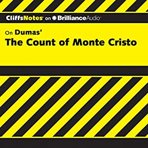 The Count of Monte Cristo: CliffsNotes Audiobook