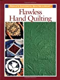 Flawless Hand Quilting (0875968201) by Rodale Quilt Book Editors