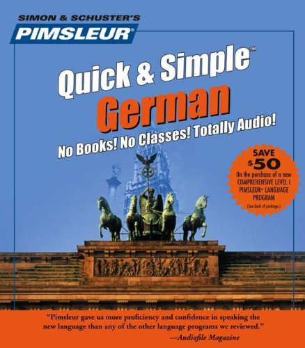 German, Q&S: Learn to Speak and Understand German with Pimsleur Language Programs (Pimsleur Quick & Simple)