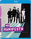 No Manifesto: A Film About The Manic...