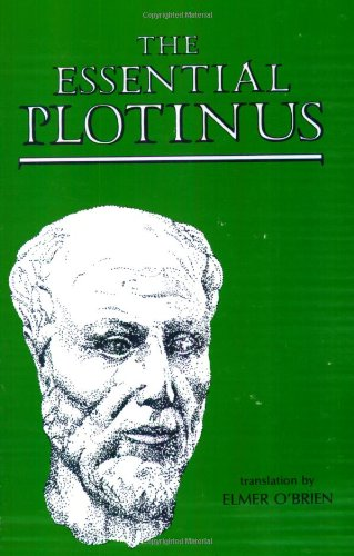 The Essential Plotinus: Representative Treatises from the...