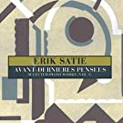 Avant-Dernieres Pensee. Selected Piano Works Vol 1