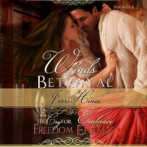 Winds of Betrayal Books 1 & 2 Audiobook