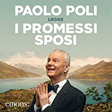 I promessi sposi Audiobook by Alessandro Manzoni Narrated by Paolo Poli