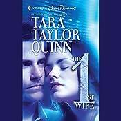 The First Wife   Tara Taylor Quinn