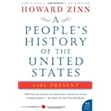 A People's History of the United States: 1492 to Present ~ Howard Zinn