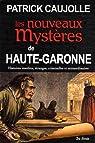 Haute-Garonne nouveaux mystères