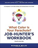 img - for What Color Is Your Parachute? Job-Hunter's Workbook, Fourth Edition by Richard N. Bolles 4 Rev Upd Edition (2012) book / textbook / text book