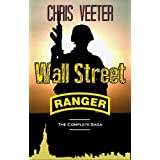 Wall Street Ranger: The Complete Saga (epic war novel)by Chris Veeter