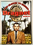 Dragnet Volume One