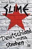 Image de Slime: Deutschland muss sterben