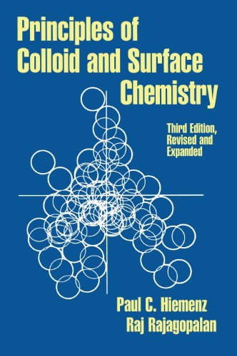 Principles of Colloid and Surface Chemistry, Third...