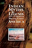 Franz Boas Indian Myths and Legends from the North Pacific Coast of America