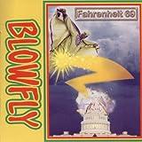 echange, troc Blowfly - Farenheit 69
