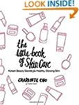 The Little Book of Skin Care: Korean...