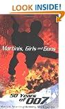 Martinis, Girls and Guns: 50 Years of 007