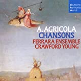 Chansons A. Agricola