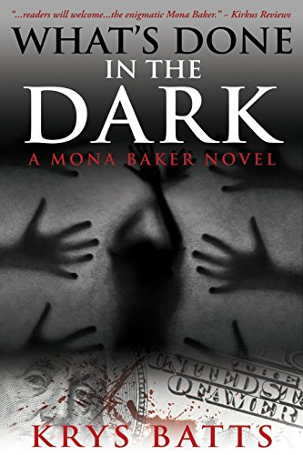 Last Call For Free Excerpt! Discover Krys Batts's heart-pounding debut thriller, What's Done in the Dark