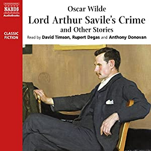 Lord Arthur Savile's Crime and Other Stories Hörbuch