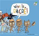 Vive la récré ! : trois p'tits chats & Cie