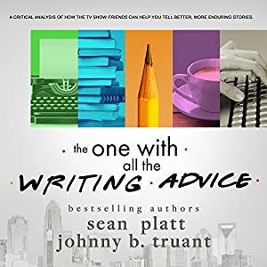 The One With All the Writing Advice Audiobook