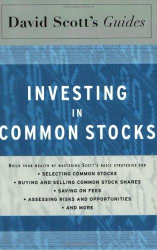 David Scott's Guide to Investing in Common Stocks (David Scott's Guides)