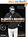 McQueen's Machines: The Cars and Bike...