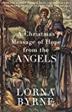 A Christmas Message of Hope from the Angels: A short ebook collection of inspirational writing for the festive period (English Edition)