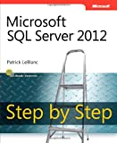Patrick LeBlanc Microsoft SQL Server 2012 Step by Step