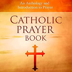 Catholic Prayer Book Audiobook