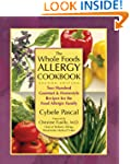 The Whole Foods Allergy Cookbook, 2nd...