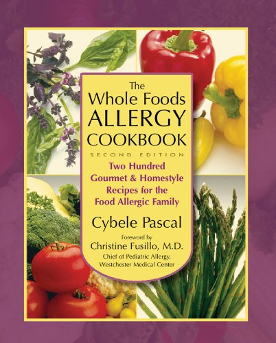 The Whole Foods Allergy Cookbook, 2Nd Edition: Two Hundred Gourmet & Homestyle Recipes For The Food Allergic Family front-649672