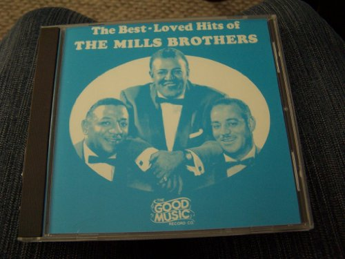 The Mills Brothers - The Best-Loved Hits of The Mills Brothers - Zortam Music