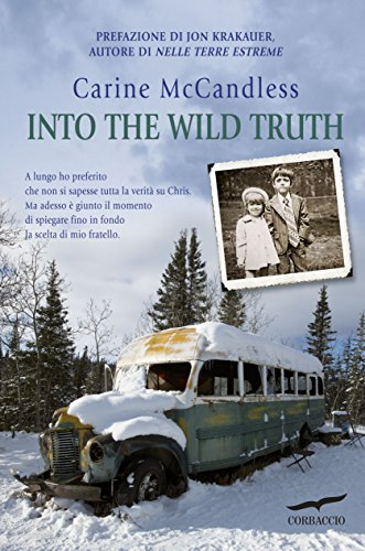 Into the wild truth