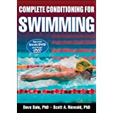 Complete Conditioning for Swimming (Complete Conditioning for Sports Series) ~ Dave Salo