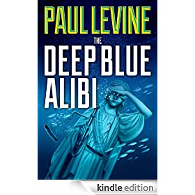 THE DEEP BLUE ALIBI (The Solomon & Lord Series)