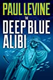 img - for THE DEEP BLUE ALIBI (The Solomon & Lord Series) book / textbook / text book